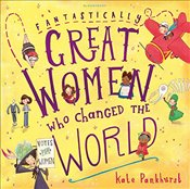 Fantastically Great Women Who Changed The World - Pankhurst, Kate