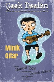 Çook Dolaan : Minik Gitar - Roy, James