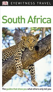 South Africa : DK Eyewitness Travel Guide -