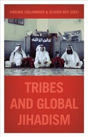 When Tribes Join the Global Jihad - Roy, Olivier