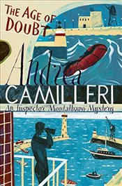 Age of Doubt : An Inspector Montalbano Mystery - Camilleri, Andrea