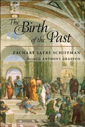 Birth of the Past - Schiffman, Zachary S.