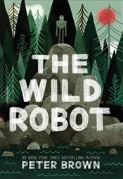 Wild Robot - Brown, Peter