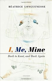 I, Me, Mine : Back to Kant, and Back Again - Longuenesse, Beatrice