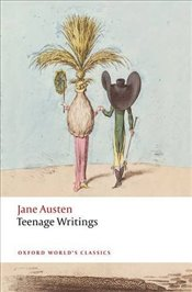 Teenage Writings Oxford Worlds Classics - Austen, Jane