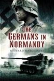 Germans in Normandy - Hargreaves, Richard