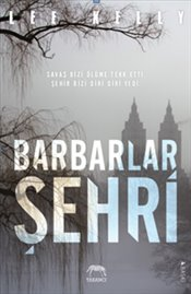 Barbarlar Şehri  - Kelly, Lee