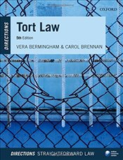 Tort Law Directions 5/e (Directions series) - Bermingham, Vera