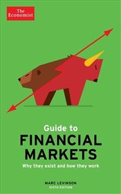 Economist Guide To Financial Markets 6th Edition - Levinson, Marc