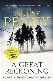 Great Reckoning : A Chief Inspector Gamache - Penny, Louise