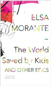 World Saved by Kids : And Other Epics  - Morante, Elsa