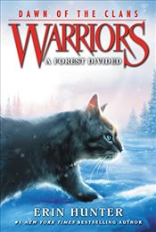 Warriors : A Forest Divided : Dawn of the Clans 5 - Hunter, Erin