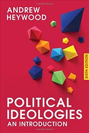 Political Ideologies 6e : An Introduction - Heywood, Andrew