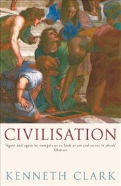 Civilisation : A Personal View - Clark, Kenneth