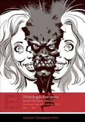 Ethnologia Europaea : Journal of European Ethnology - Bendix, Regina