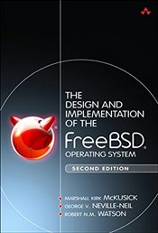 Design and Implementation of the FreeBSD Operating System - McKusick, Marshall Kirk