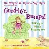 Good-bye, Bumps! : Talking to Whats Bugging You - Tracy, Kristina