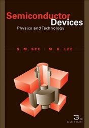 Semiconductor Devices 3E : Physics and Technology - Sze, Simon M.
