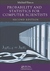 Probability and Statistics for Computer Scientists 2E - Baron, Michael