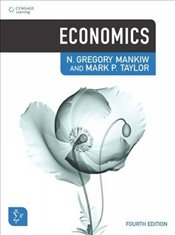 Economics 4e : Principles of Microeconomics & Principles of Macroeconomics One Vol. - Mankiw, N. Gregory