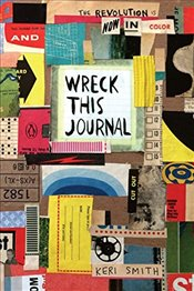 Wreck This Journal : In Colour - Smith, Keri