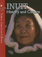 Inuit History and Culture - Dwyer, Helen
