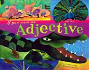 If You Were an Adjective (Word Fun (Paperback)) - Dahl, Michael