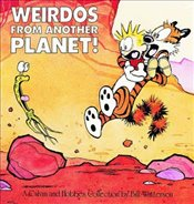 Calvin and Hobbes : Weirdos from Another Planet - Watterson, Bill