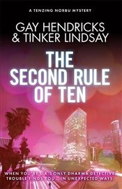 Second Rule of Ten : A Tenzing Norbu Mystery (Dharma Detective 2) - Hendricks, Gay