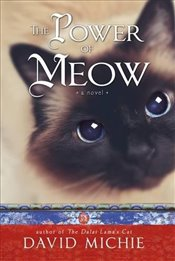 Power of Meow (Dalai Lamas Cat 3) - Michie, David