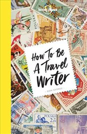 How to be a Travel Writer -LP- - George, Don