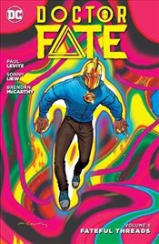 Doctor Fate : Fateful Threads : Volume 3 - Levitz, Paul