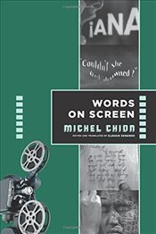 Words on Screen  - Chion, Michel