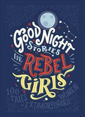 Good Night Stories for Rebel Girls - Favilli, Elena