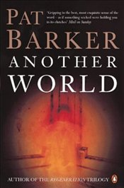 Another World - Barker, Pat