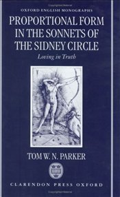 Proportional Form in the Sonnets of the Sidney Circle - Parker, Tom
