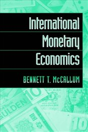 International Monetary Economics - McCallum, Bennett T.