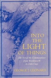 INTO THE LIGHT OF THINGS - LEONARD, GEORGE