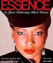 Essence : 25 Years Celebrating Black Women - HINDS, PATRICIA MIGNON