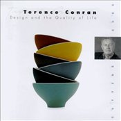Terence Conran : Design and the Quality of Life - Wilhide, Elizabeth