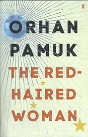 Red-Haired Woman - Pamuk, Orhan