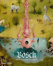 Bosch : The 5th Centenary Exhibition - Maroto, Pilar Silva