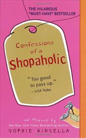 Confessions of a Shopaholic - Kinsella, Sophie
