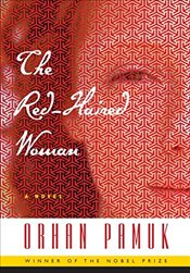 Red-Haired Woman : A Novel - Pamuk, Orhan