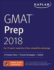 Kaplan GMAT 2018 Strategies, Practice, and Review with 2 Practice Tests : Online + Book - Kaplan