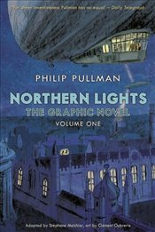 Northern Lights : The Graphic Novel : Volume 1  - Pullman, Philip