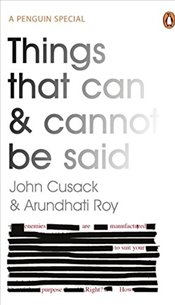 Things That Can and Cannot be Said - Cusack, John