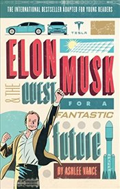 Elon Musk Young Readers Edition - Vance, Ashlee