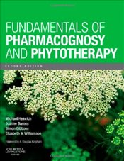Fundamentals of Pharmacognosy and Phytotherapy, 2e - Heinrich, Michael
