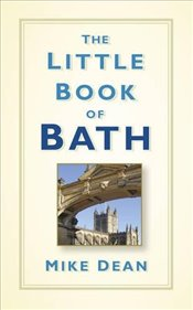 Little Book of Bath - Dean, Mike